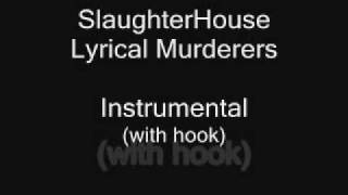 Slaughterhouse Lyrical Murderers Instrumental