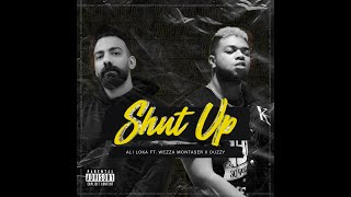 ALi Loka Ft. Wezza Montaser - Shut up | على لوكا و وزة منتصر - شات اب (Official Audio) x Ouzzy تحميل MP3
