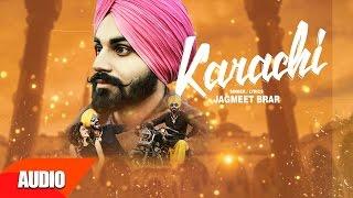 Karachi Full Audio Song  Jagmeet Brar  Punjabi Audio Song Collection  Speed Records