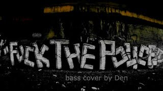dope - Fuck The Police (bass cover)