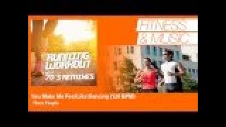 Plaza People - You Make Me Feel Like Dancing - 128 BPM