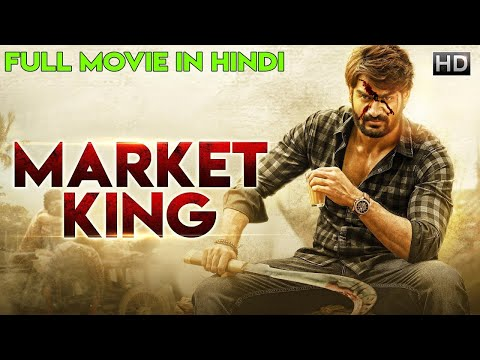 Market King (2019) New Released Full Hindi Dubbed Movie | Dhanveer, Aditi | South Movie 2019