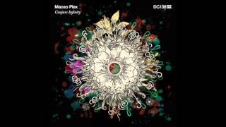 Maceo Plex   Conjure Floyd (Original Mix)
