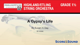 A Gypsys Life, By Susan H. Day – Score & Sound