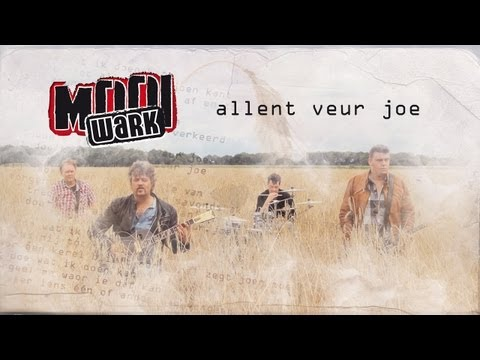 Mooi Wark - Allent Veur Joe video