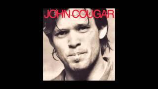 JOHN COUGAR - I Need A Lover