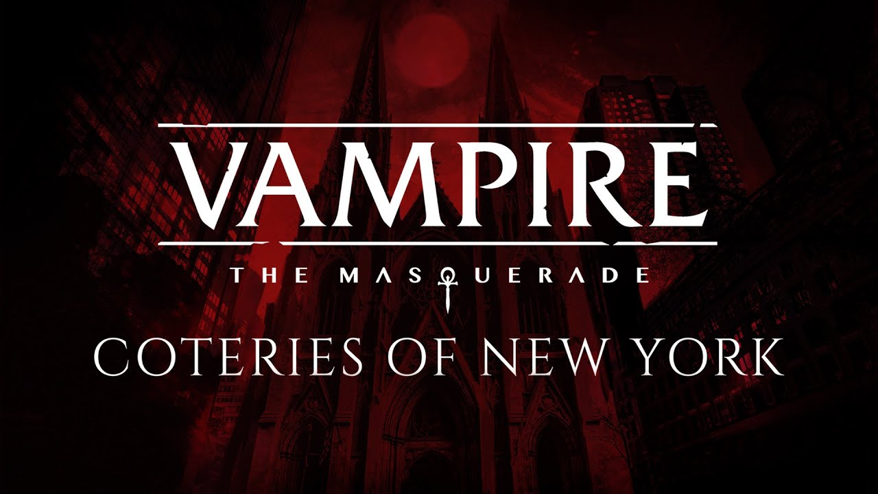 Vampire: The Masquerade - Coteries of New York Announced