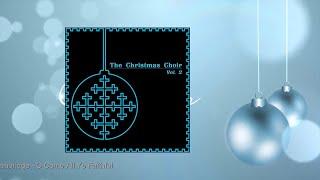 The Christmas Choir Vol. 2
