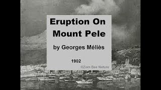 SHORT OLD MOVIE - Eruption On Mount Pele - 1902 - Video Youtube