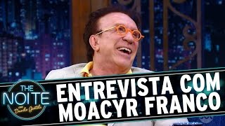 The Noite (03/11/16) - Entrevista Com Moacyr Franco