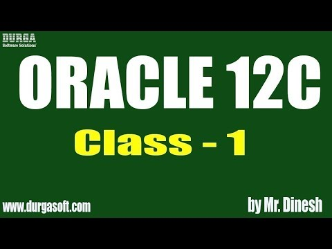 Oracle 12c Tutorials || Online Training || Class - 1 || by Mr. Dinesh ...