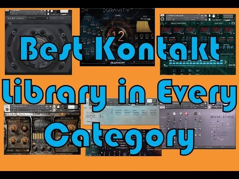Best Kontakt Library in Every Category
