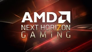AMD Next Horizon Gaming E3 2019