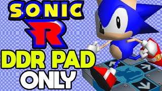 Is it Possible to Beat Sonic R With Only a DDR Pad?