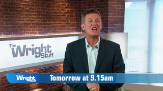 Check out what is coming up on tomorrow's show WrightStuff