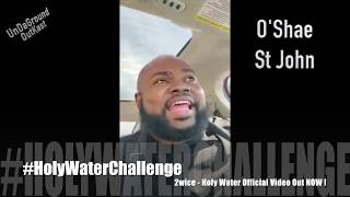 #HolyWaterChallenge 2nd 7 2wice Holy Water Out Now !