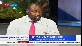 Jukwaa la KTN: Homa ya Marburg Kenya