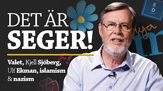 DET ÄR SEGER! Gud och valet, Kjell Sjöberg, Ulf Ekman, islamismen och nazismen