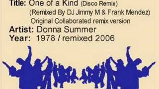 One of a Kind (Disco Remix) - Donna Summer
