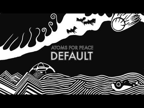 Atoms For Peace - Default