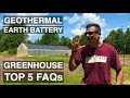Geothermal Earth Battery Greenhouse Pt. 11: TOP 5 FAQs