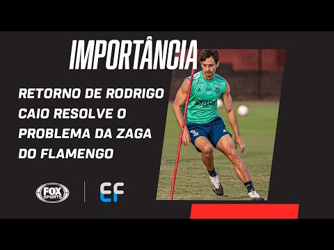 RETORNO DE RODRIGO CAIO RESOLVE O PROBLEMA DA ZAGA DO FLAMENGO CONTRA O RACING? | Expediente Futebol