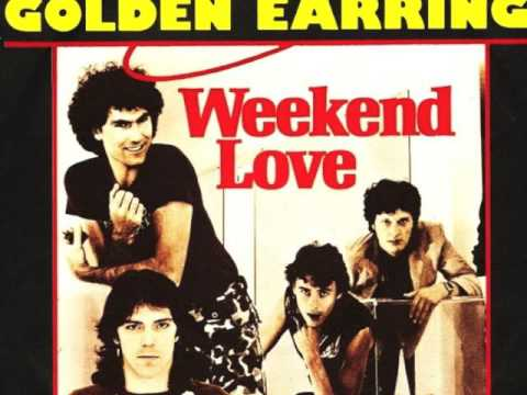 GOLDEN EARRING - WEEKEND LOVE - VINYL