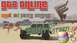 preview picture of video 'GTA ONLINE : EASTER GREEN Modded Paint Jobs!'