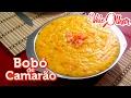 Bobó De Camarão - Como Fazer, Receita E Passo A Passo