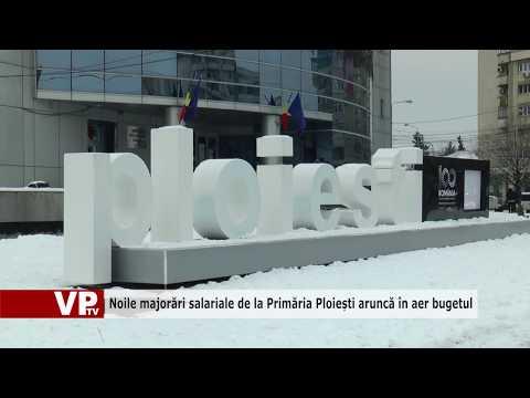 Noile majorări salariale de la Primăria Ploiești aruncă în aer bugetul
