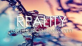 Reality   Lost Frequencies Ft. Janieck Devy   Subtitulada Español E Inglès *AUDIO HQ*