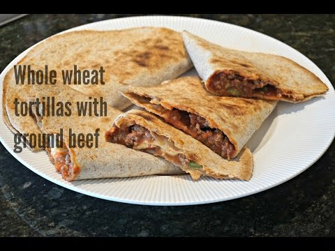 Video Whole wheat tortillas with ground beef