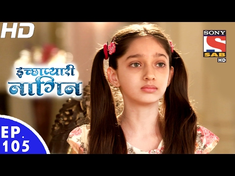 Download Icchapyaari Naagin - इच्छाप्यारी नागिन - Ep 105 - 20th Feb, 2017 HD Mp4 3GP Video and MP3
