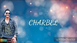 CHARBEL  E MAGIA Letras De Música