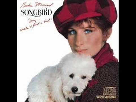 Songbird Lyrics – Barbra Streisand