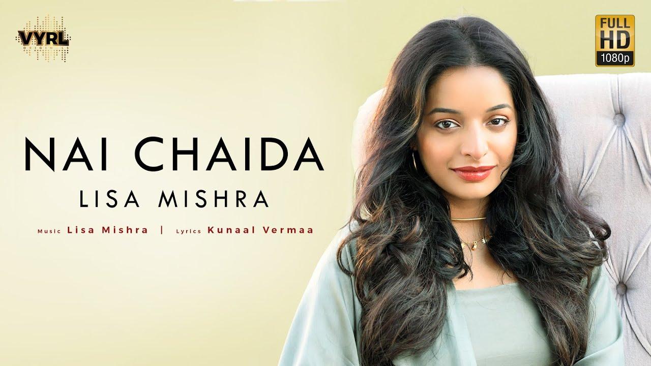 Nai Chaida Lyrics - Lisa Mishra
