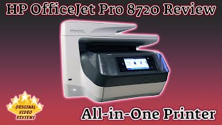 HP OfficeJet Pro 8720 All-in-One Printer Review