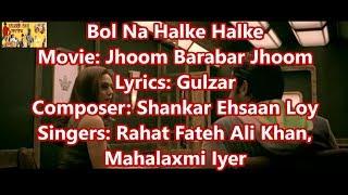 Bol Na Halke Halke (Timed Lyrics) English   - YouTube