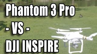 Phantom 3 PRO -VS- DJI Inspire - Demunseed