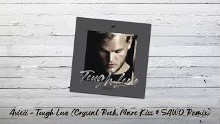 Avicii Ft. Agnes, Vargas & Lagola   Tough Love (Crystal Rock, Marc Kiss & SAWO Remix)