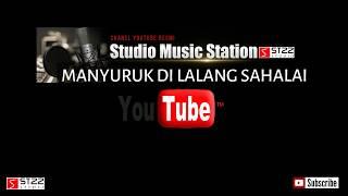 MANYURUK DILALANG SAHALAI (KAROKE Minang)