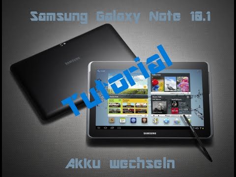 Samsung Galaxy Note 10.1 Akku tauschen/ausbauen [Deutsch]