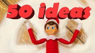 50 IDEAS FOR THE ELF ON THE SHELF: Your new favorite Christmas Tradition