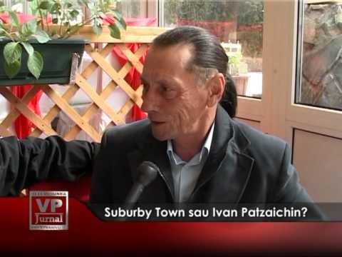 Suburby Town sau Ivan Patzaichin?