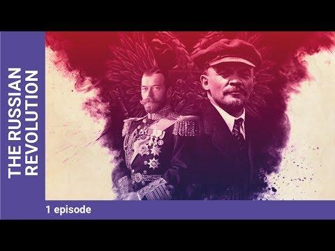 THE RUSSIAN REVOLUTION. Episode 1. Russian TV Series. StarMedia. Docudrama. English Subtitles