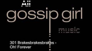 Brakesbrakesbrakes  - Oh! Forever