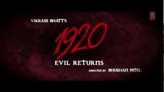 1920 Evil Returns Official Theatrical Trailer  Aftab Shivdasani