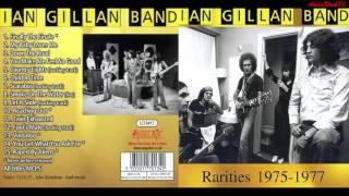 Ian Gillan Band - Child In Time (Rarities 1975-77)
