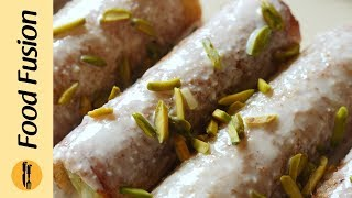 Shahi Tukray Roll ups Recipe By Food Fusion (Ramzan Special Recipe)