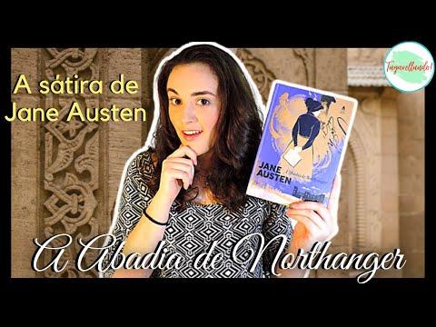 A Abadia de Northanger - Jane Austen | Resenha SEM SPOILER